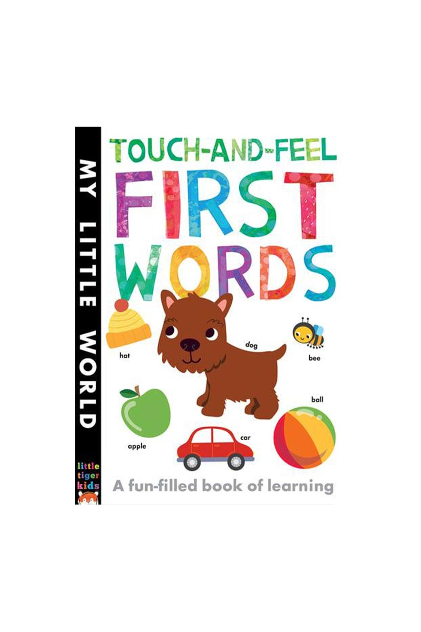 Tiger Tales Touch-and-feel First Words