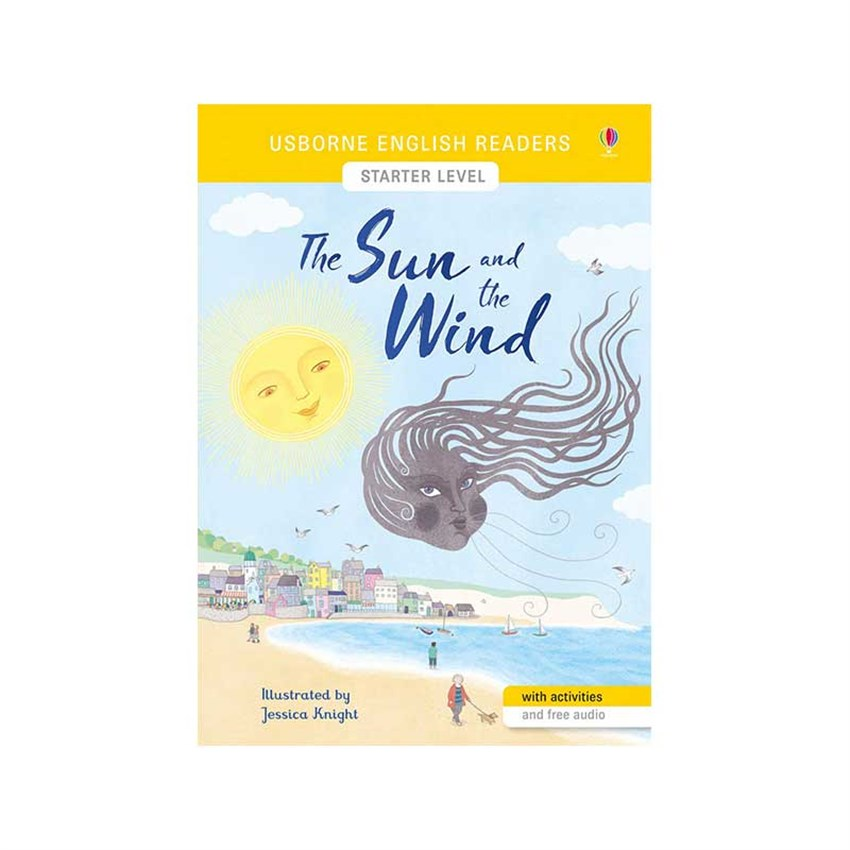 The Usborne English Readers Starter Level: The Sun and the Wind