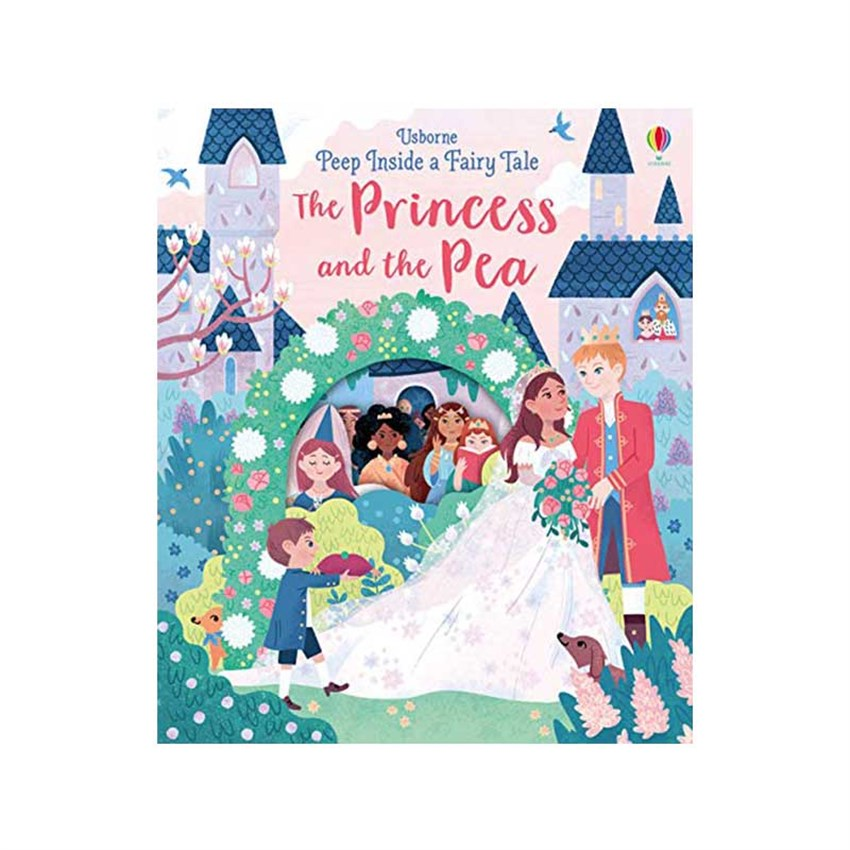 The Usborne Peep Inside a Fairy Tale Princess & the Pea