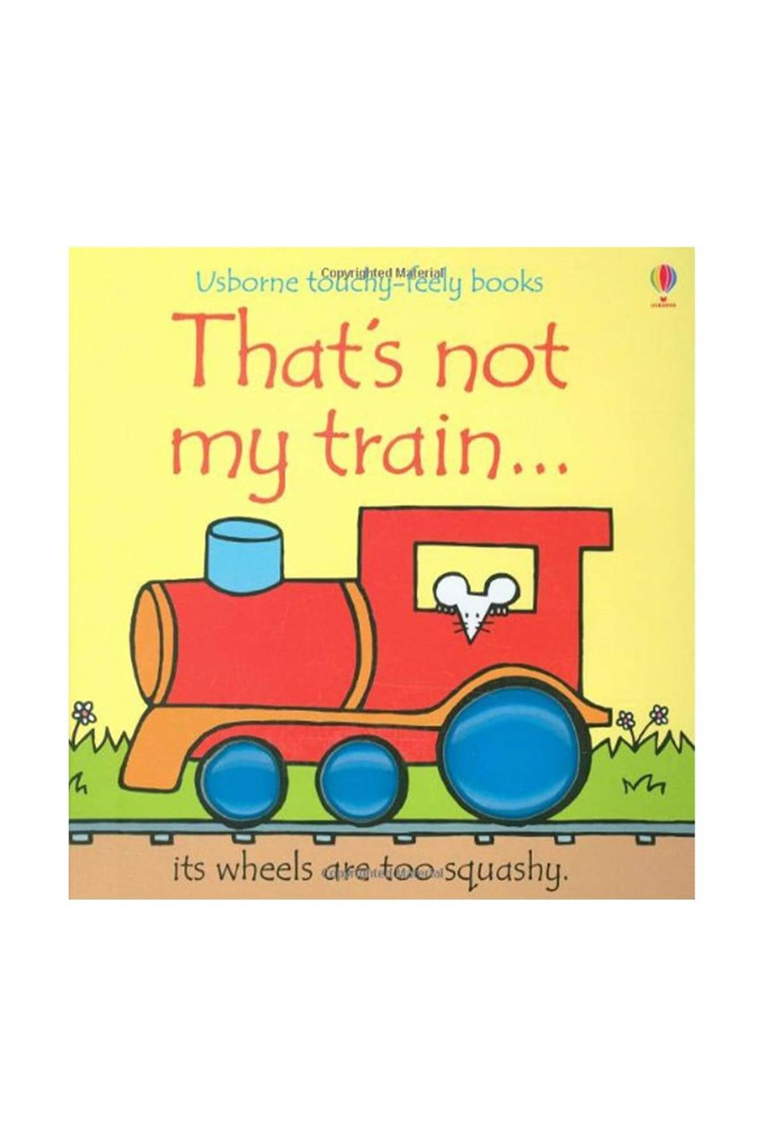 The Usborne Thats Not My Train