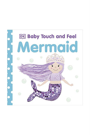 DK - Baby Touch And Feel Mermaid