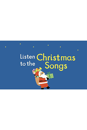 Nosy Crow Listen to the Christmas Songs