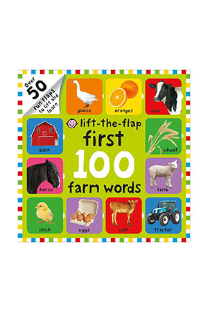 Priddy Books First 100 Lift The Flap Farm Words