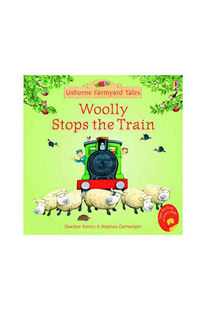 The Usborne FYT Wooly Stops the Train