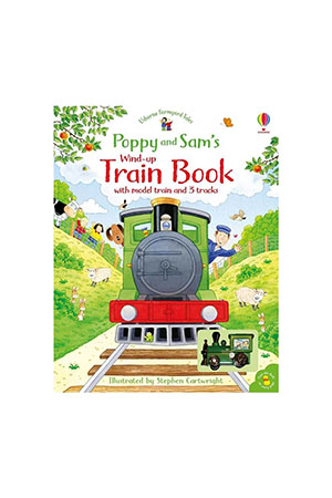 The Usborne Poppy and Sam's Wind-Up Train-Book