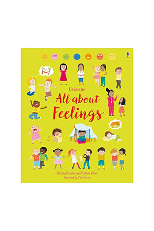 The Usborne All About Feelings