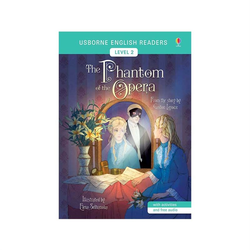The Usborne The Phantom of the Opera