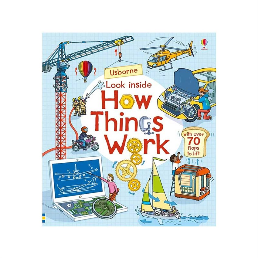 The Usborne Look Inside How Things Work
